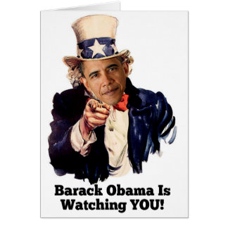 Barack Obama Is Watching YOU Uncle Sam Parody Card