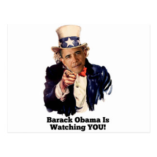 Barack Obama Is Watching YOU Uncle Sam Parody Postcard