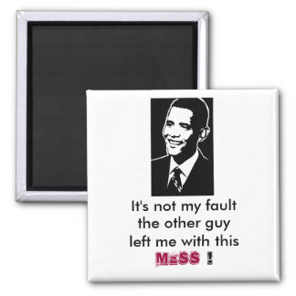 Barack Obama, It's not my fault, fridge magnet