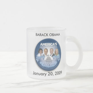 BARACK OBAMA, January 20, 2009 Frosted Glass Coffee Mug