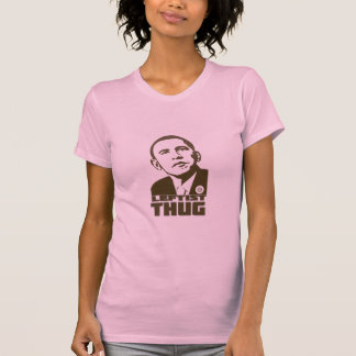 Barack Obama Leftist Thug T-Shirt (Women's)