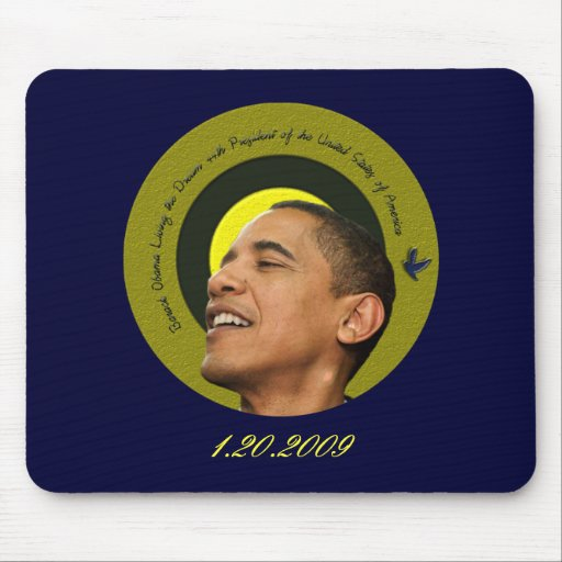 Barack Obama Living The Dream Mouse Pad