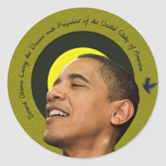 Barack Obama Living The Dream Sticker