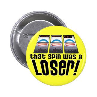 Barack Obama - Loser Pinback Button