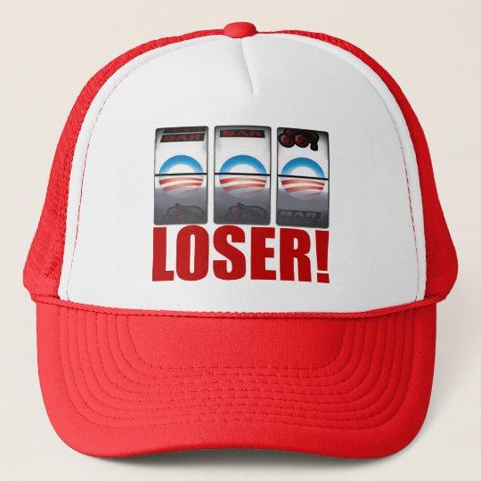 Barack Obama - Loser! Trucker Hat