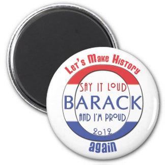 Barack Obama Make History Magnet