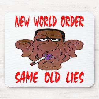 Barack Obama New World Order Same Old Lies Mouse Pad