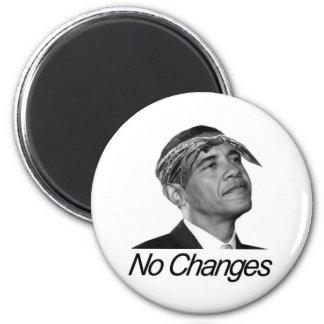 Barack Obama No Changes 2 Inch Round Magnet