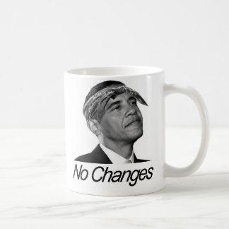 Barack Obama No Changes Coffee Mug
