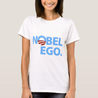 Barack Obama: Nobel Ego T-Shirt