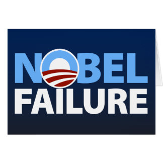 Barack Obama: Nobel Failure Card