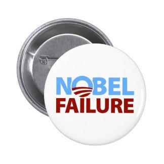 Barack Obama: Nobel Failure Pinback Button