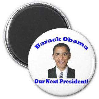 Barack Obama Our Next President 2 Inch Round Magnet
