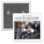 Barack Obama: Paso en botón de la historia Pin