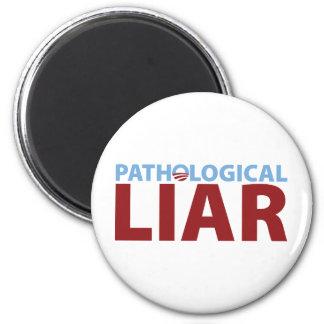 Barack Obama: Pathological Liar 2 Inch Round Magnet