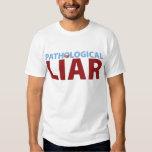 Barack Obama: Pathological Liar T-shirt