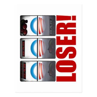 ¡Barack Obama - perdedor! Postal