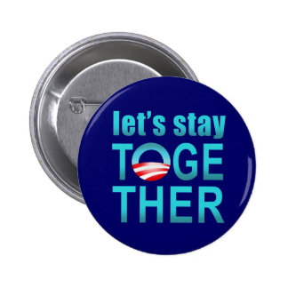 Barack Obama - permanezcamos junto el botón Pin Redondo De 2 Pulgadas