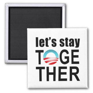 Barack Obama - permanezcamos junto Imán Cuadrado
