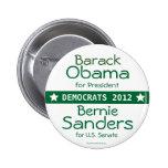 Barack OBAMA President Bernie Sanders US Senate Ve Pinback Button
