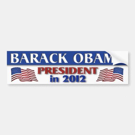 Barack Obama President  in 2012 Bumper Stickers