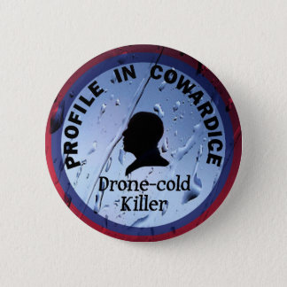 Barack Obama: Profile in Cowardice Pinback Button