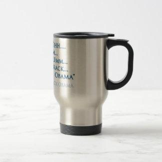 Barack Obama Quote (Mug) Travel Mug