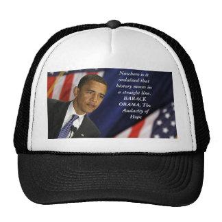Barack Obama Quote on History Trucker Hat