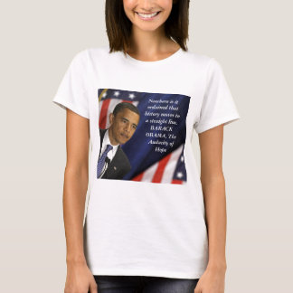 Barack Obama Quote on History T-Shirt