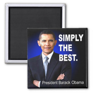 Barack Obama - Simply The Best Magnet