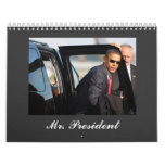 Barack Obama - Sr. presidente Calendarios