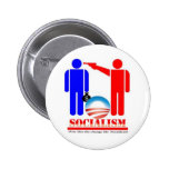 Barack Obama the Socialist Buttons