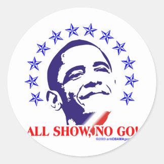 Barack Obama toda la demostración ninguna va Pegatinas Redondas