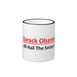 ¡Barack Obama, todo graniza el Seizer!  Taza de