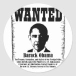 Barack Obama Wanted Poster Round Sticker