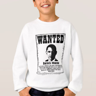 Barack Obama Wanted Poster Sweatshirt