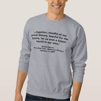 Barack Obama Whistle Stop Speech Sweatshirt
