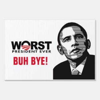 Barack Obama Worst President Ever Yard Sign
