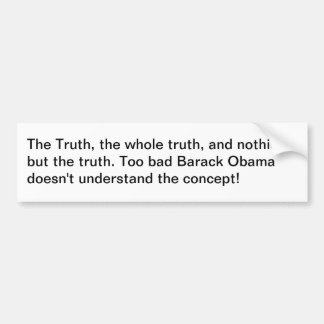 Barack Obama y la verdad Etiqueta De Parachoque