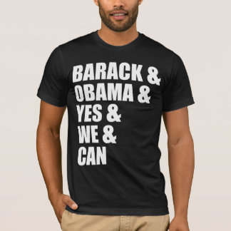 Barack & Obama & Yes & We & Can T-Shirt