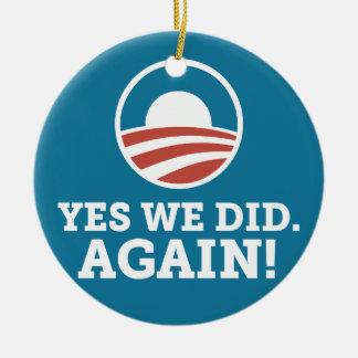 Barack Obama Yes We Did Again (Blue) Ceramic Ornament
