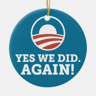 Barack Obama Yes We Did Again (Blue) Double-Sided Ceramic Round Christmas Ornament