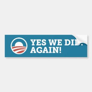 Barack Obama Yes We Did Again Bumper Sticker Blue Car Bumper Sticker