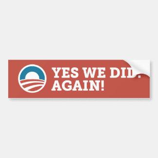 Barack Obama Yes We Did Again Bumper Sticker Red Car Bumper Sticker