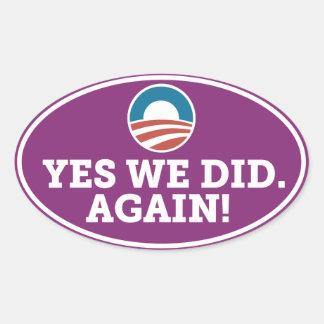 Barack Obama Yes We Did Again Oval Sticker Purple