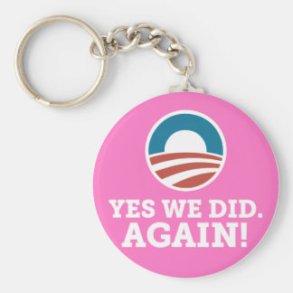 Barack Obama Yes We Did Again (Pink) Basic Round Button Keychain