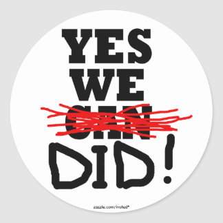 """Barack Obama """"Yes we did"""" Stickers"""