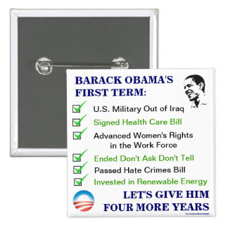 BARACK OBAMA'S First Term Accomplishments Re-Elect Button