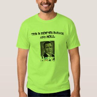 Barack out loud t shirt