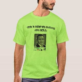 Barack out loud T-Shirt